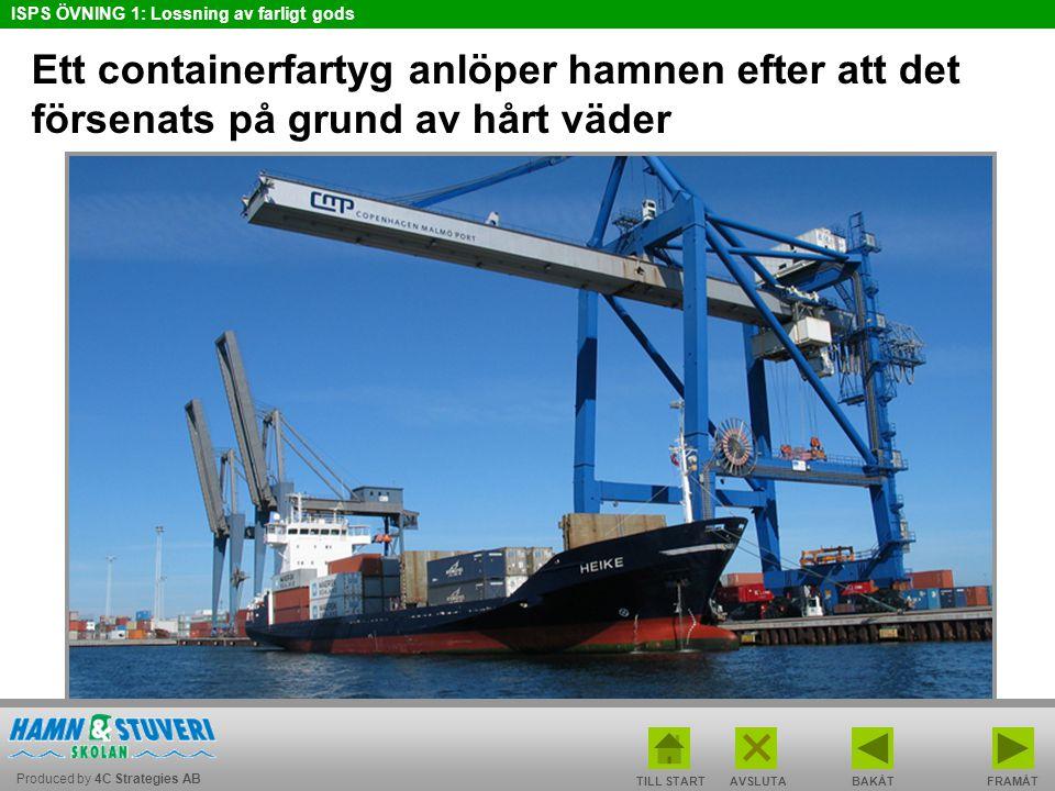 Ett containerfartyg anlöper hamnen efter att det försenats på grund av hårt väder