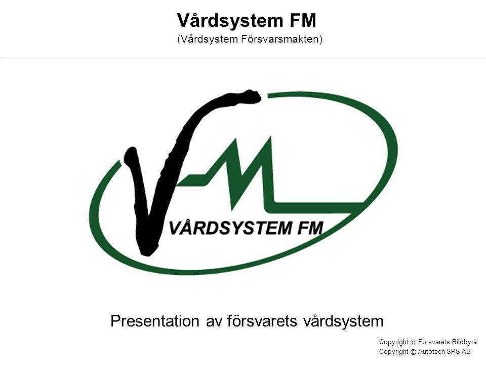 Vårdsystem FM (Vårdsystem Försvarsmakten)