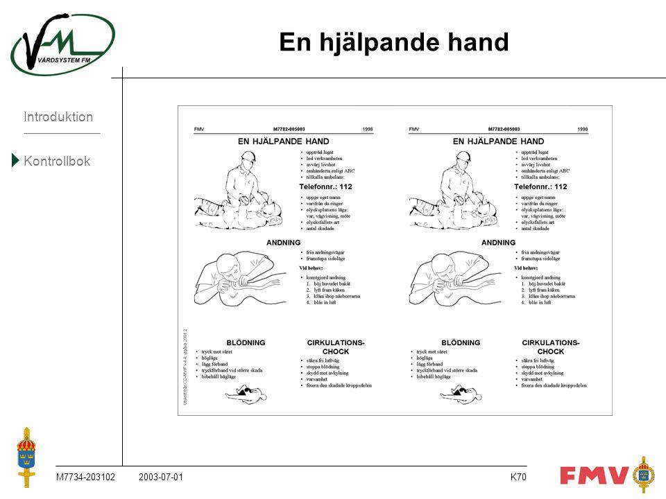 En hjälpande hand M7734-203102 2003-07-01 M7734-203102, 2003-07-01