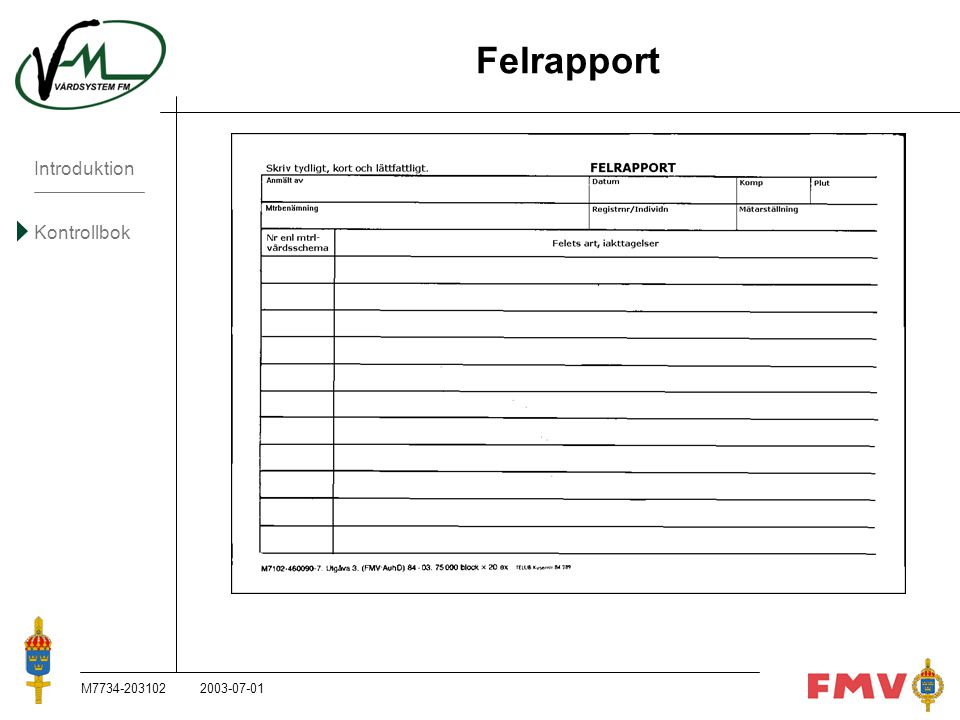 Felrapport M7734-203102 2003-07-01 M7734-203102, 2003-07-01
