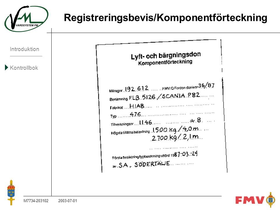 Registreringsbevis/Komponentförteckning