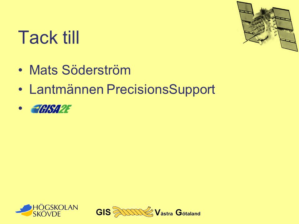 Tack till Mats Söderström Lantmännen PrecisionsSupport