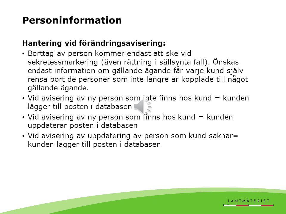 Personinformation Hantering vid förändringsavisering: