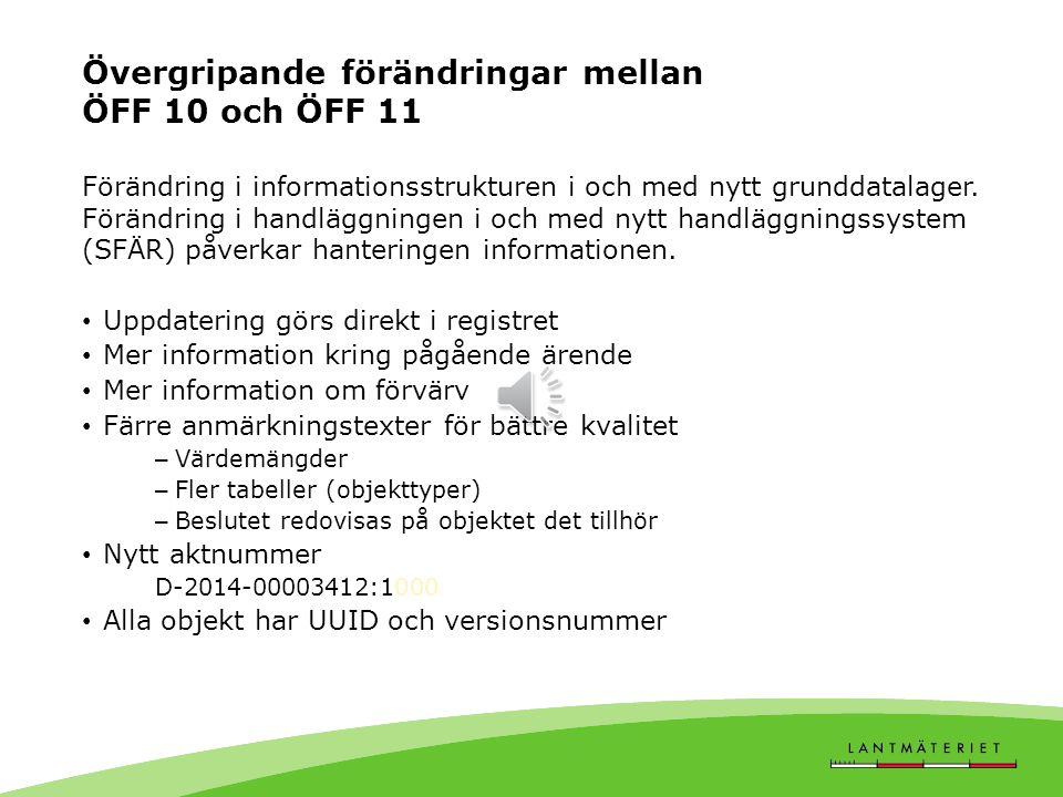Övergripande förändringar mellan ÖFF 10 och ÖFF 11