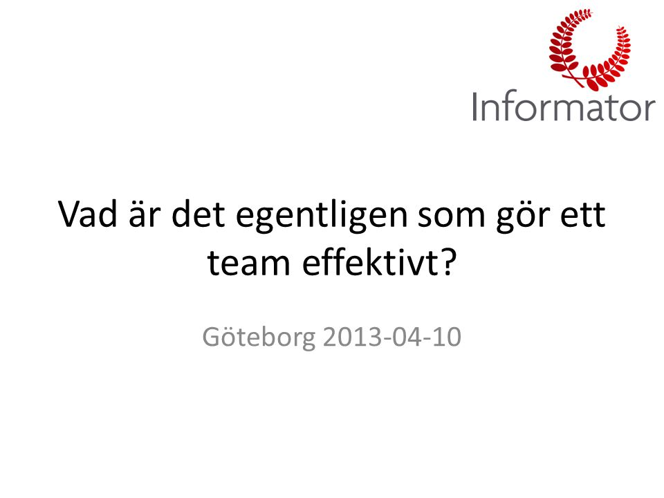 Vad är det egentligen som gör ett team effektivt