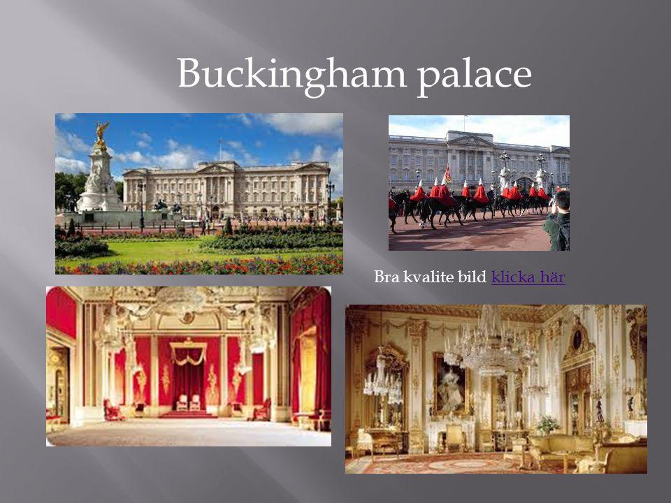 Buckingham palace Bra kvalite bild klicka här