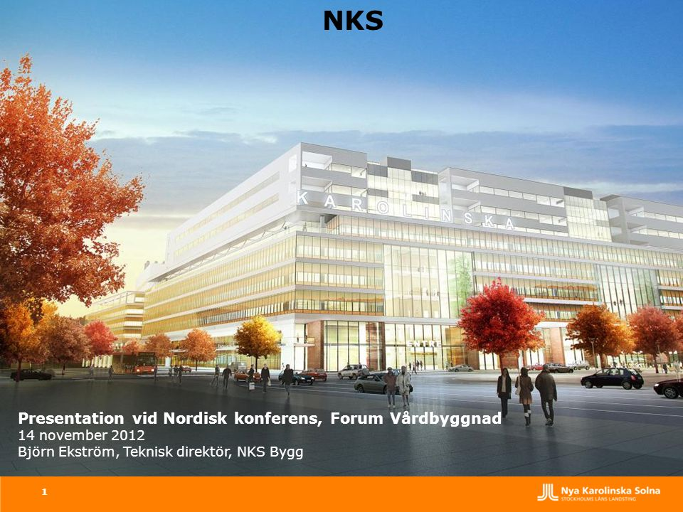 NKS Bilden White Tengbom Team, NKS huvudentré sedd från nuvarande infart till KI campus.