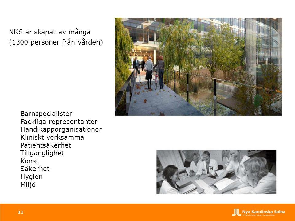 NKS är skapat av många (1300 personer från vården) Barnspecialister. Fackliga representanter. Handikapporganisationer.