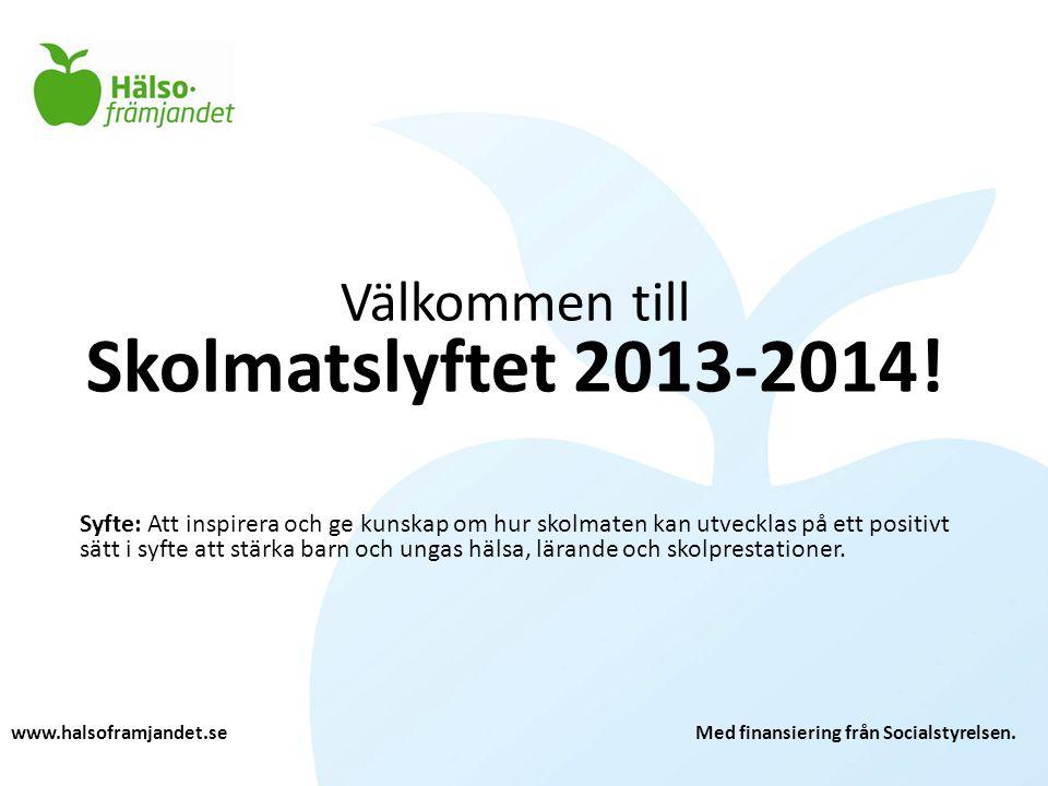 Välkommen till Skolmatslyftet 2013-2014!