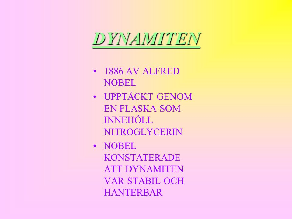 DYNAMITEN 1886 AV ALFRED NOBEL