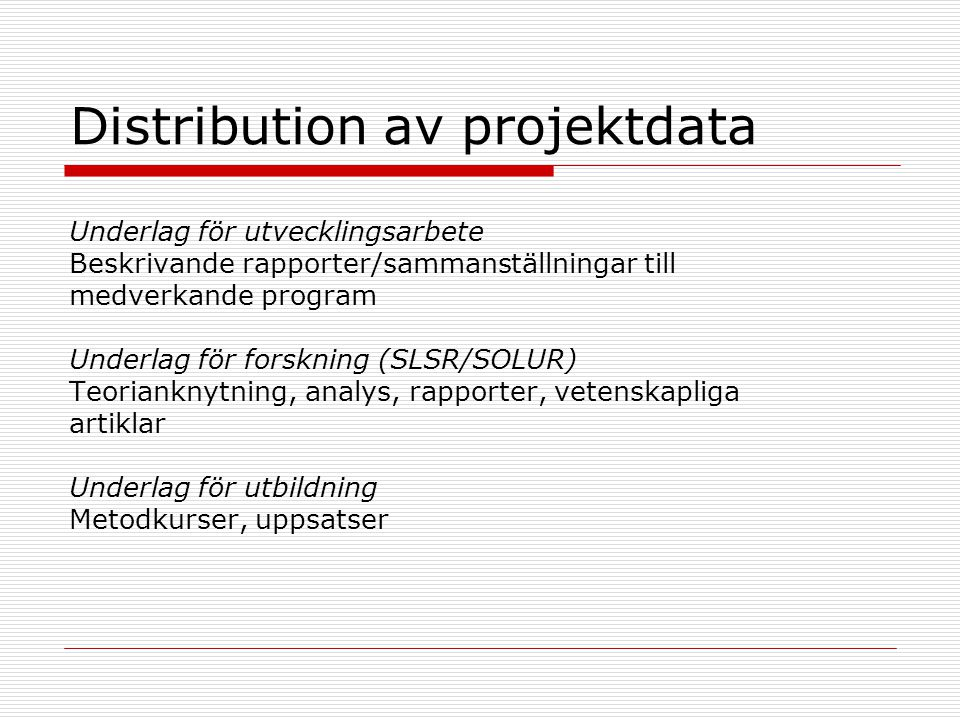 Distribution av projektdata