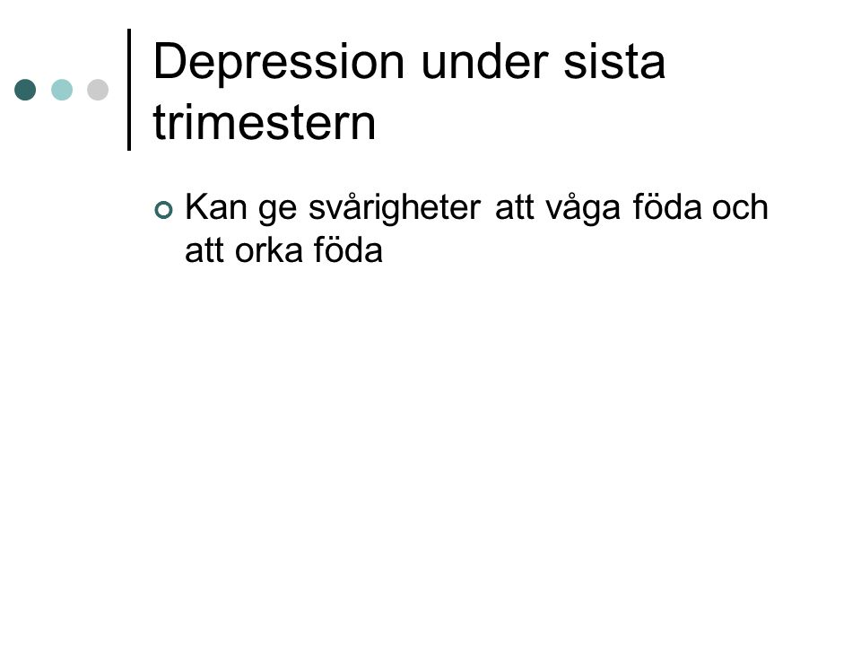 Depression under sista trimestern