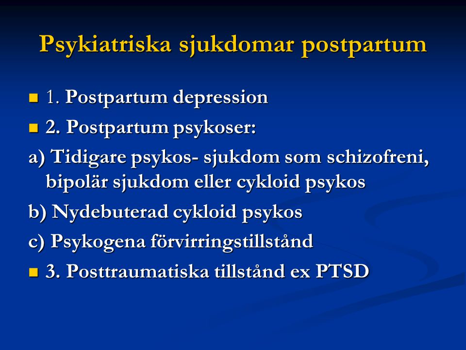 Psykiatriska sjukdomar postpartum