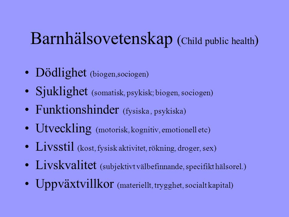 Barnhälsovetenskap (Child public health)