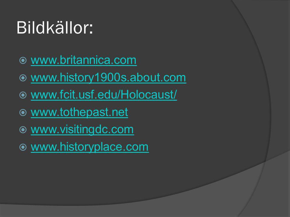 Bildkällor: www.britannica.com www.history1900s.about.com