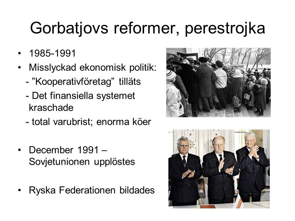 Gorbatjovs reformer, perestrojka