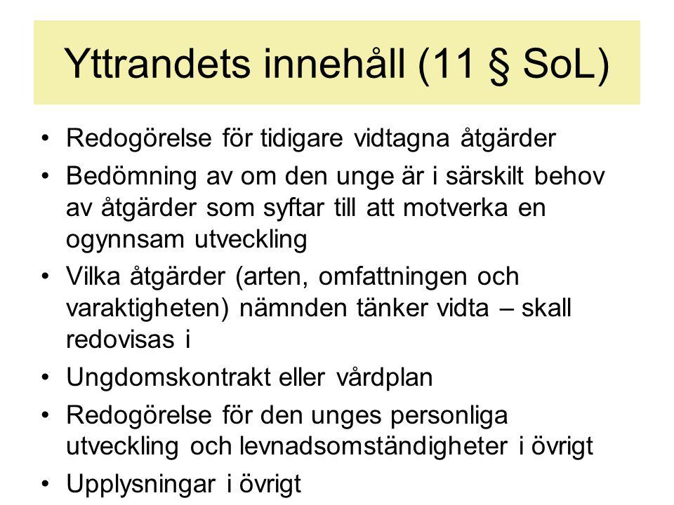 Yttrandets innehåll (11 § SoL)