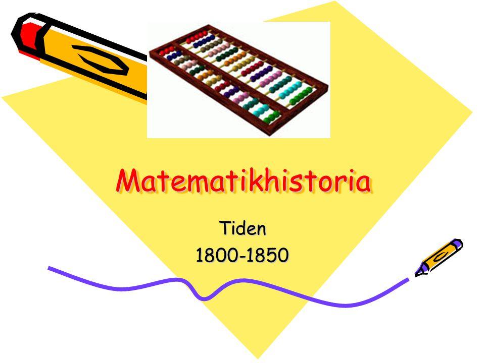 Matematikhistoria Tiden 1800-1850