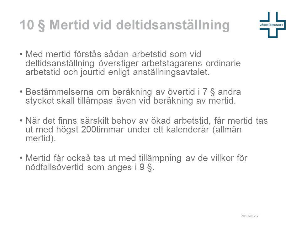 10 § Mertid vid deltidsanställning