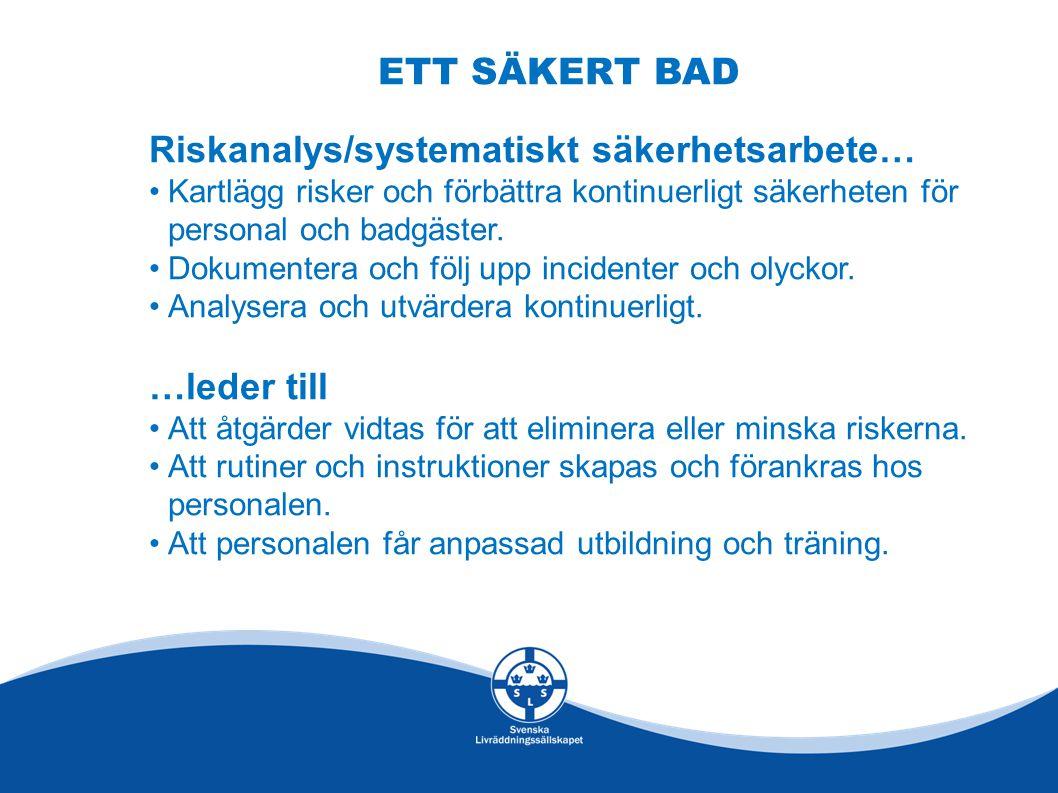 Riskanalys/systematiskt säkerhetsarbete…