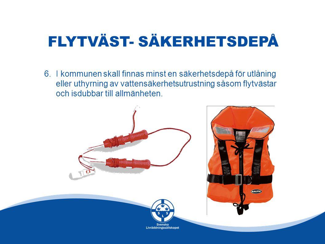 FLYTVÄST- SÄKERHETSDEPÅ