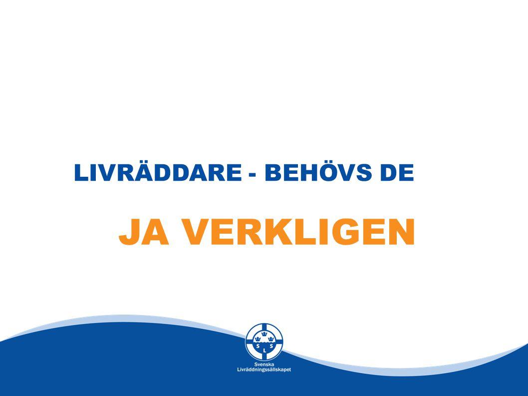 LIVRÄDDARE - BEHÖVS DE JA VERKLIGEN