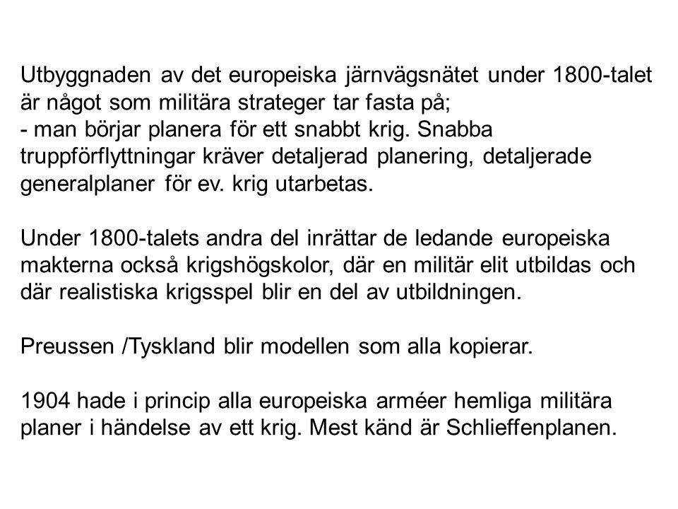 Utbyggnaden av det europeiska järnvägsnätet under 1800-talet är något som militära strateger tar fasta på;