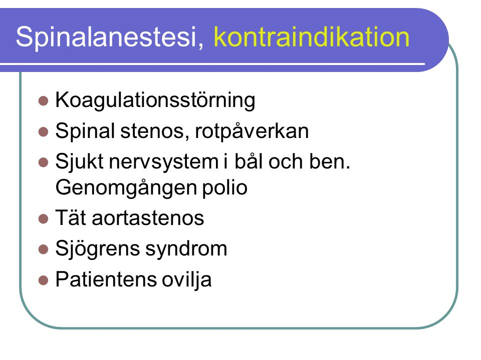 Spinalanestesi, kontraindikation