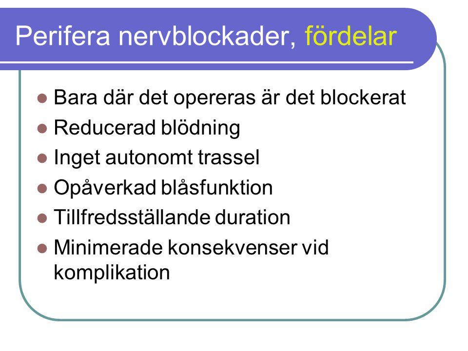 Perifera nervblockader, fördelar
