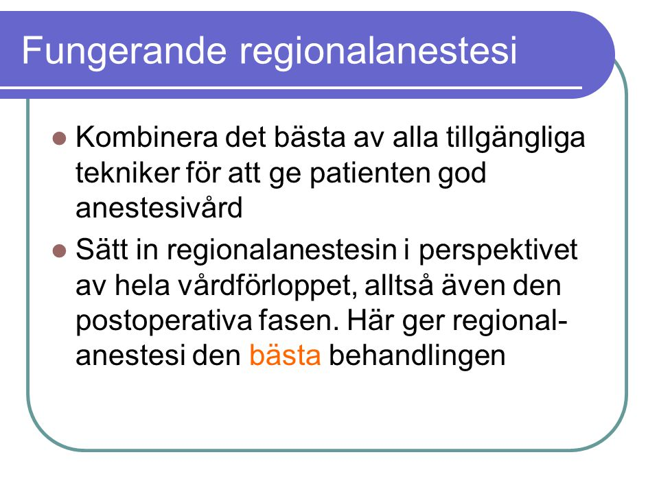 Fungerande regionalanestesi