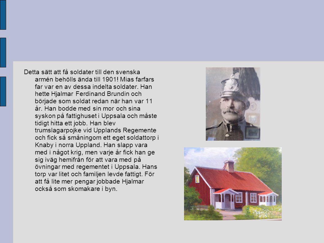 Detta sätt att få soldater till den svenska armén behölls ända till 1901.