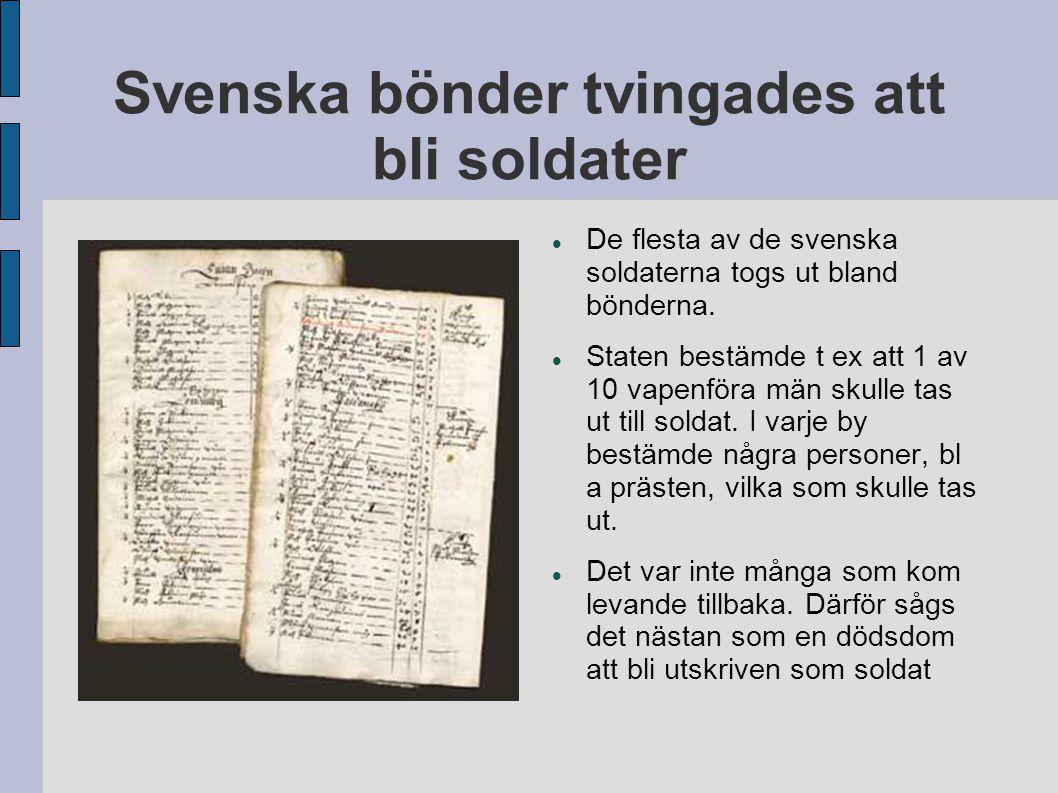 Svenska bönder tvingades att bli soldater