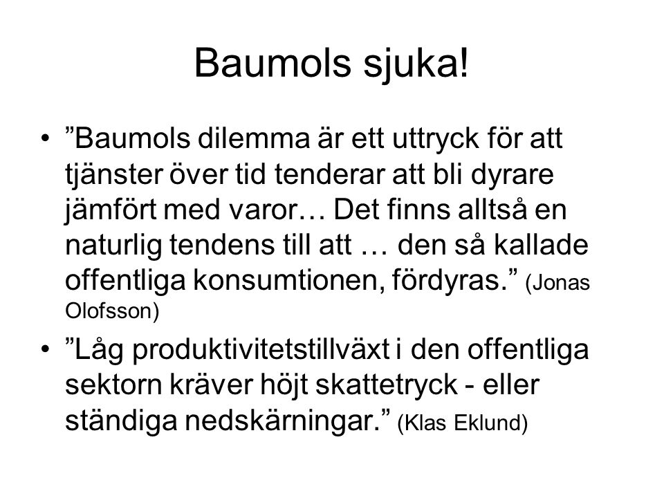 Baumols sjuka!