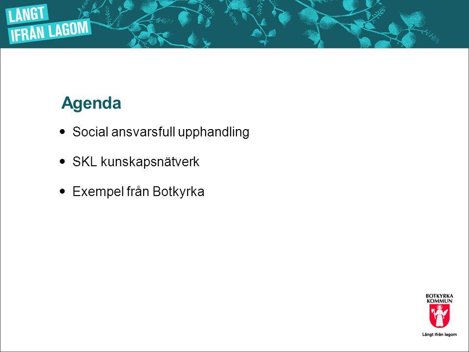 Agenda Social ansvarsfull upphandling SKL kunskapsnätverk