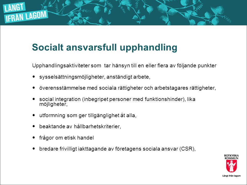 Socialt ansvarsfull upphandling