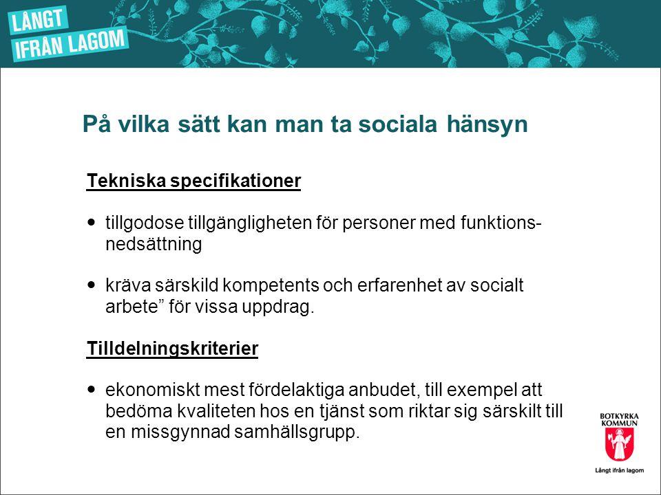 På vilka sätt kan man ta sociala hänsyn