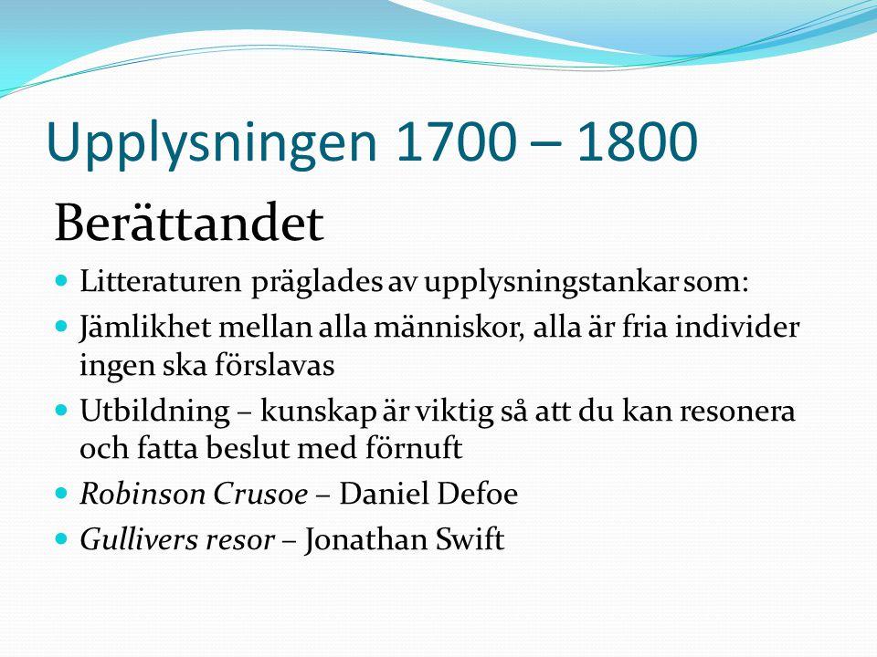 Upplysningen 1700 – 1800 Berättandet