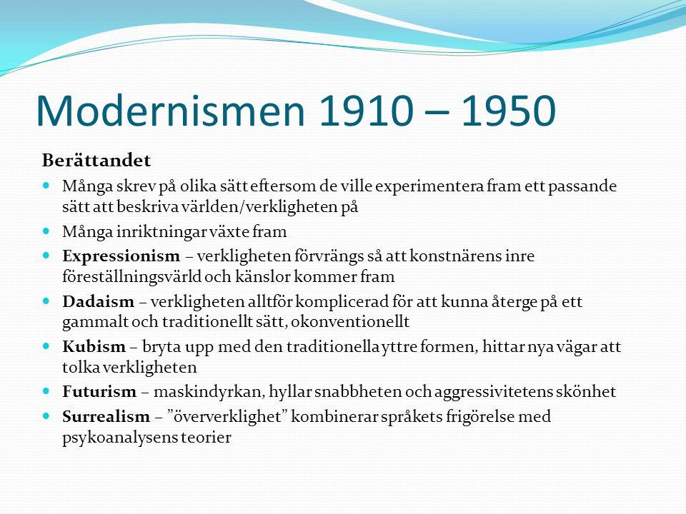 Modernismen 1910 – 1950 Berättandet