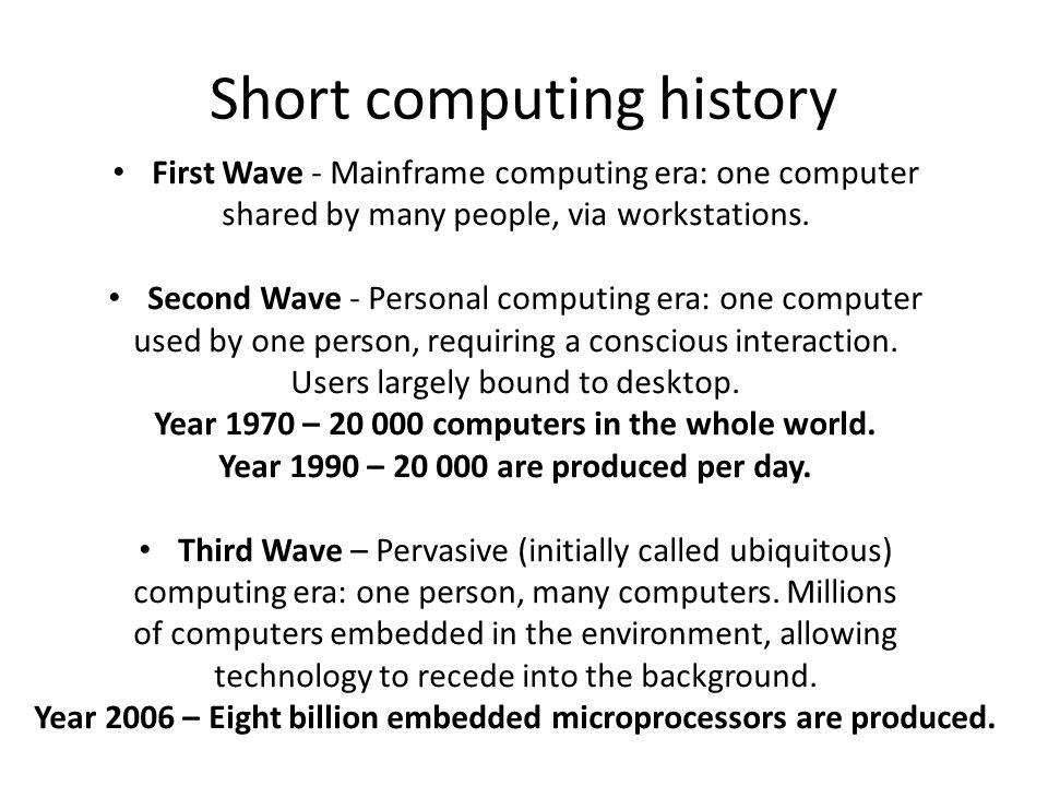 Short computing history