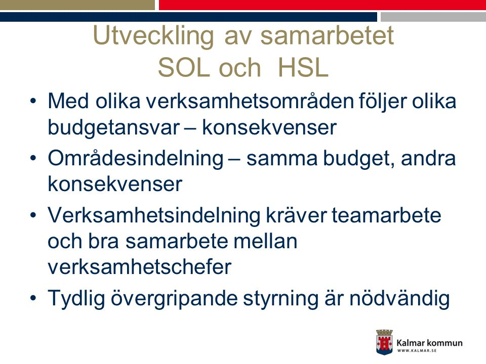 Utveckling av samarbetet SOL och HSL