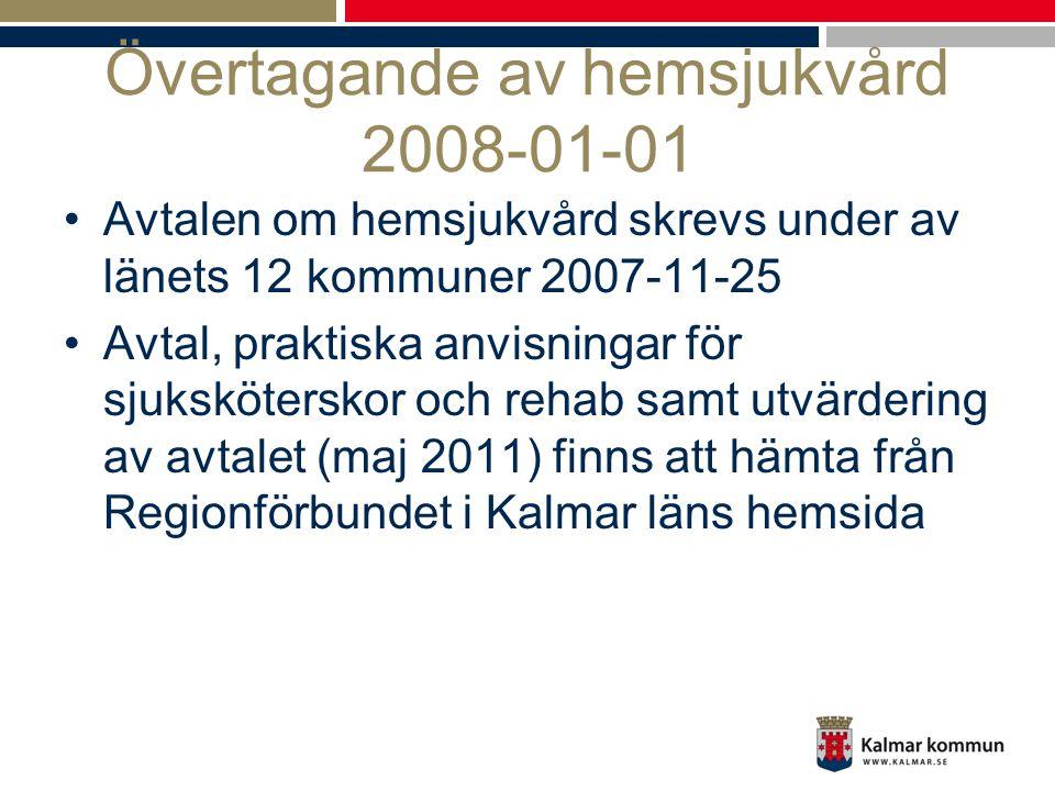 Övertagande av hemsjukvård 2008-01-01