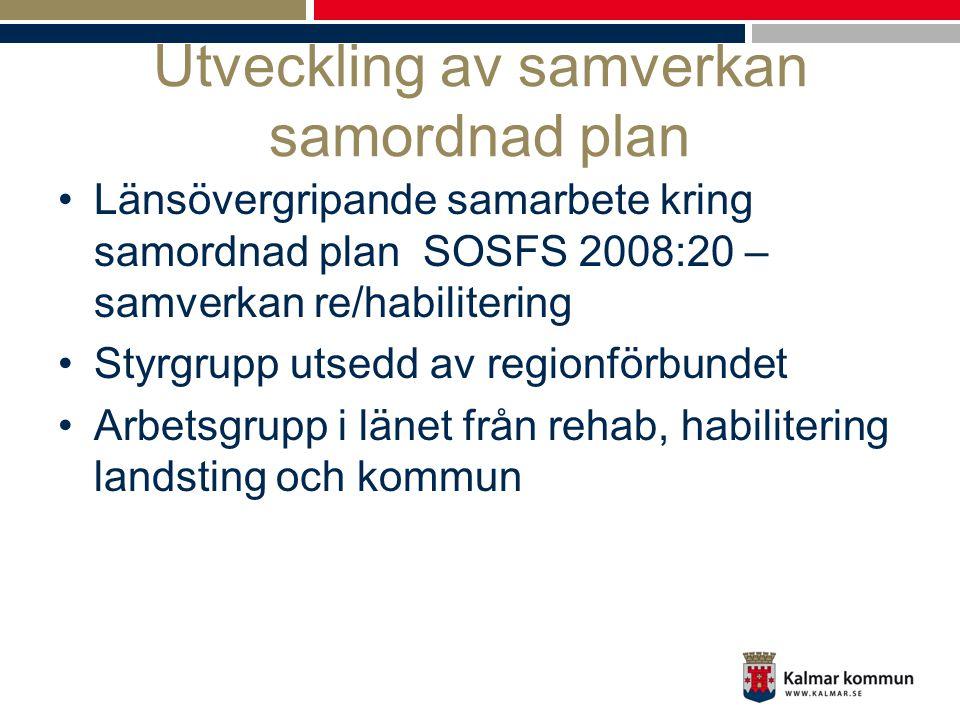 Utveckling av samverkan samordnad plan