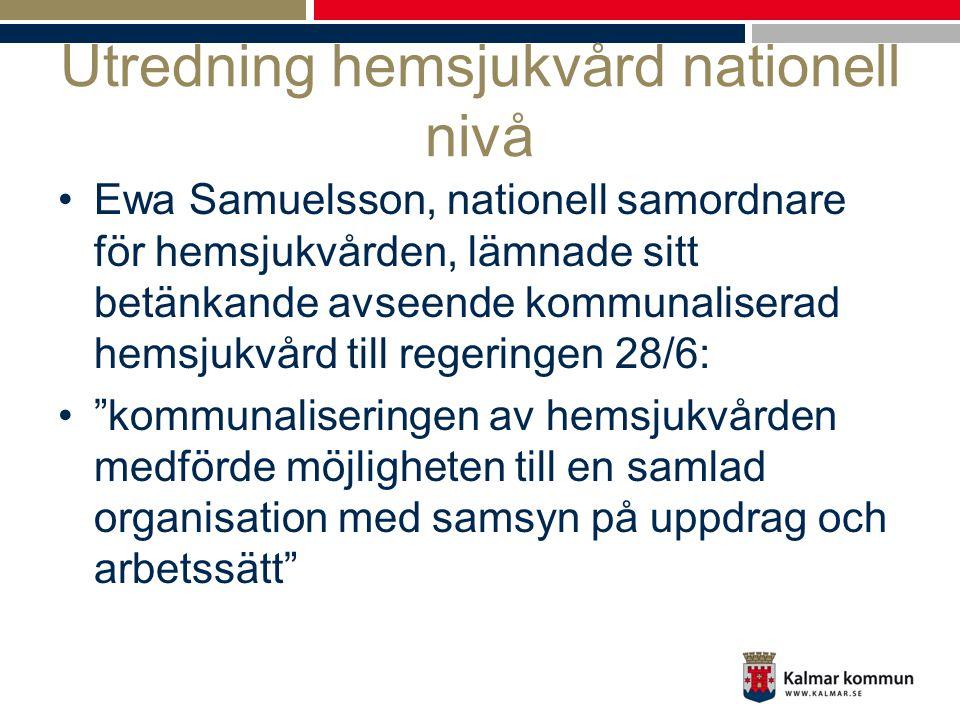 Utredning hemsjukvård nationell nivå