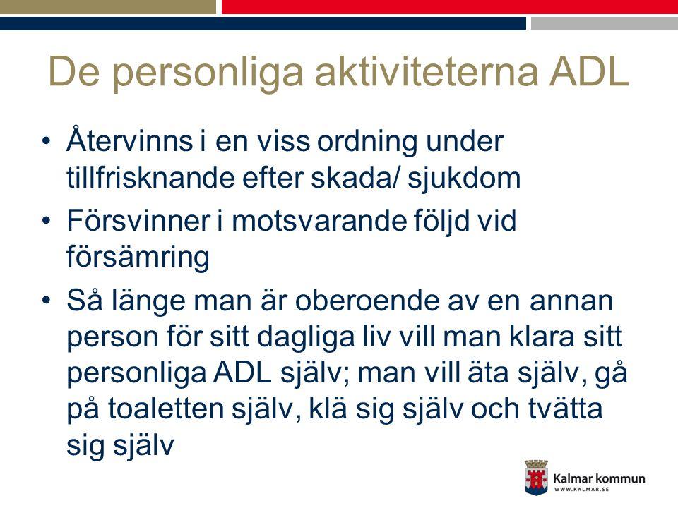 De personliga aktiviteterna ADL