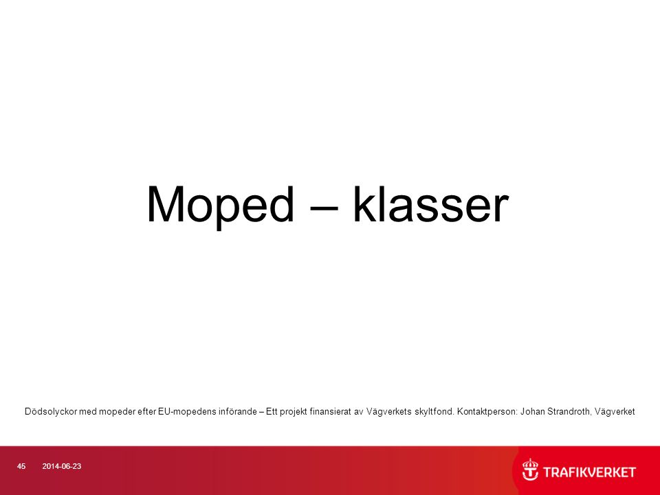Moped – klasser