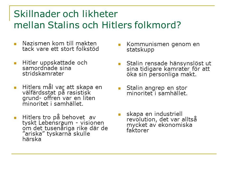 Skillnader och likheter mellan Stalins och Hitlers folkmord