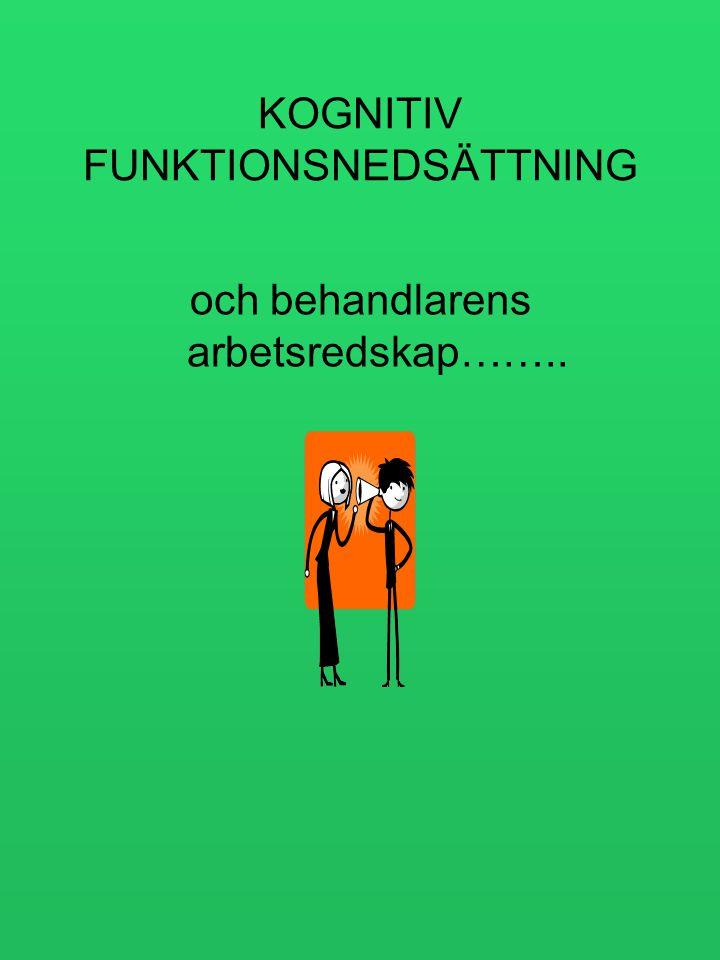 KOGNITIV FUNKTIONSNEDSÄTTNING