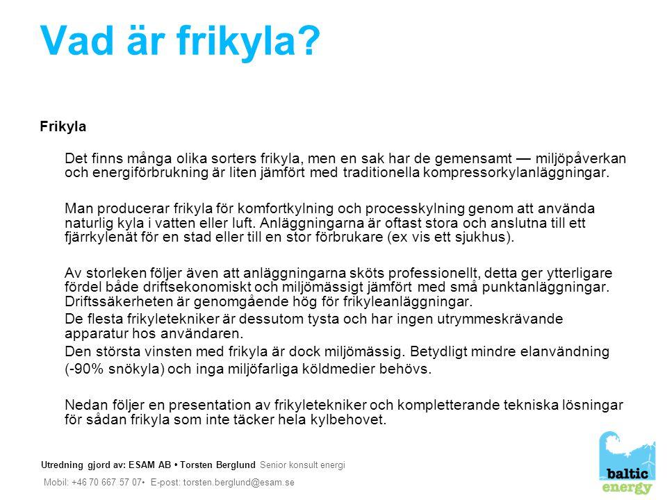 Vad är frikyla Frikyla.