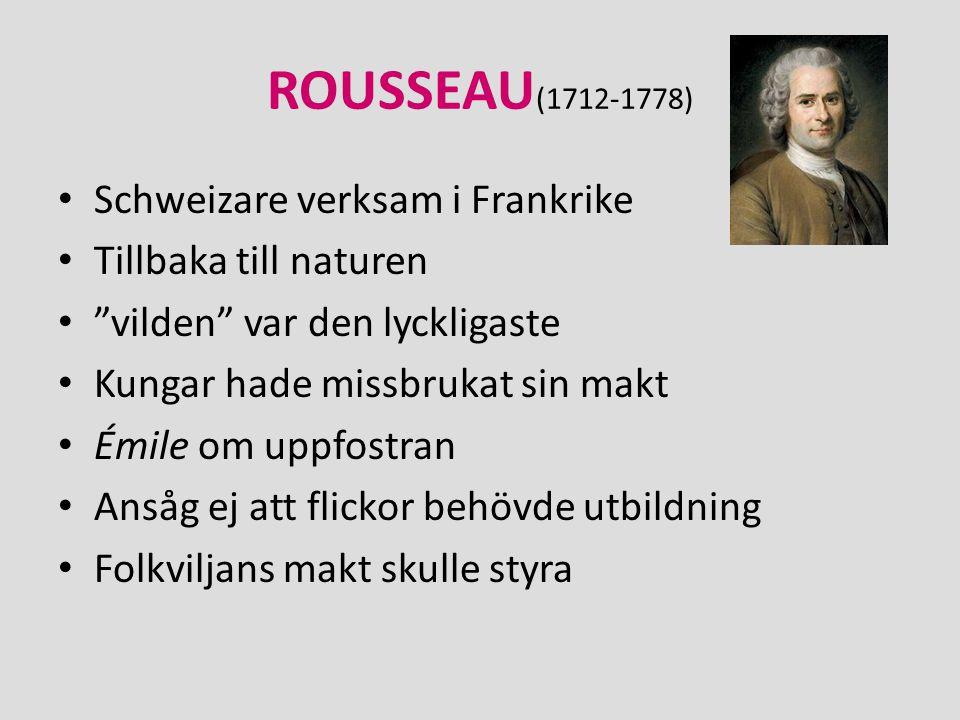 ROUSSEAU(1712-1778) Schweizare verksam i Frankrike