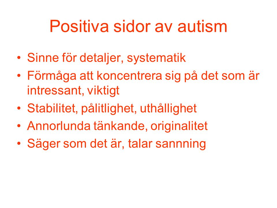 Positiva sidor av autism